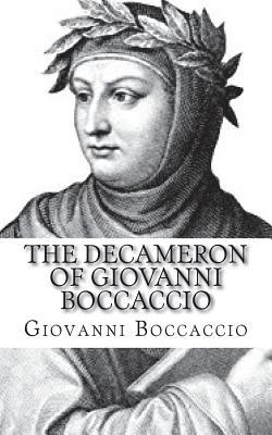 The Decameron of Giovanni Boccaccio - Boccaccio, Giovanni