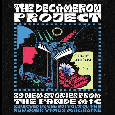 The Decameron Project: 29 New Stories from the Pandemic - Times, New York, and Danticat, Edwidge (Read by), and Free, Kevin R (Read by)