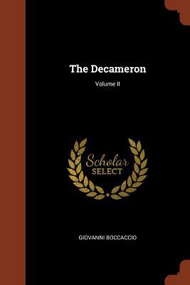 The Decameron; Volume II - Boccaccio, Giovanni