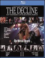 The Decline of Western Civilization Part II: The Metal Years [Blu-ray]