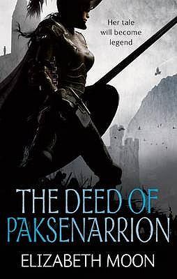 The Deed of Paksenarrion - Moon, Elizabeth