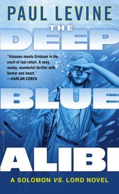 The Deep Blue Alibi - Levine, Paul