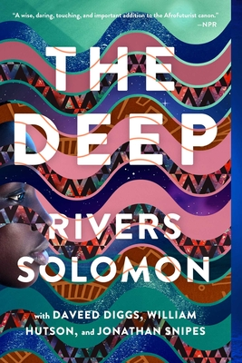 The Deep - Solomon, Rivers, and Diggs, Daveed, and Hutson, William