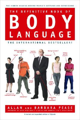 The Definitive Book of Body Language - Pease, Barbara, and Pease, Allan