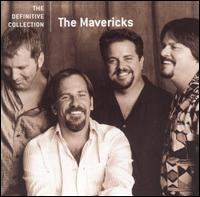 The Definitive Collection - The Mavericks