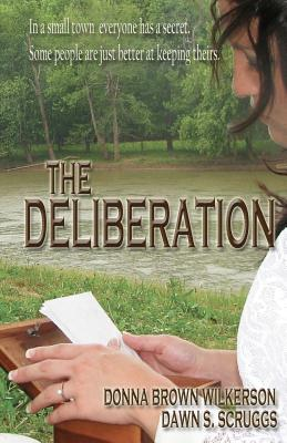 The Deliberation - Wilkerson, Donna Brown, and Scruggs, Dawn S