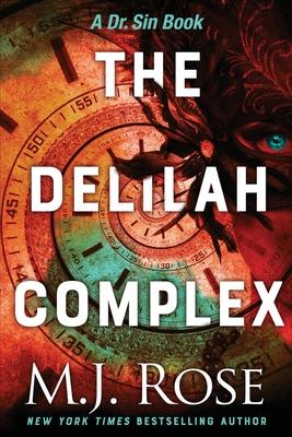 The Delilah Complex - Rose, M J