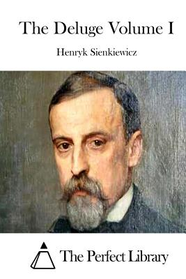 The Deluge Volume I - The Perfect Library (Editor), and Sienkiewicz, Henryk
