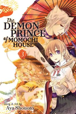 The Demon Prince of Momochi House, Vol. 3 - Shouoto, Aya