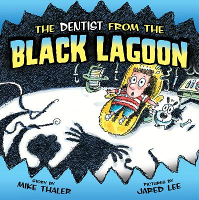 The Dentist from the Black Lagoon - Thaler, Mike