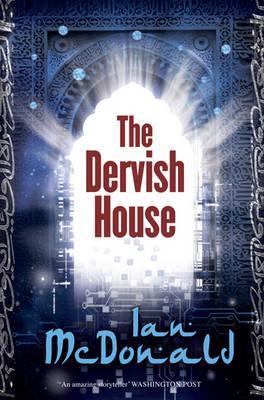 The Dervish House - McDonald, Ian