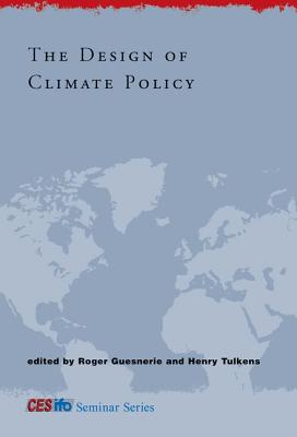 The Design of Climate Policy - Guesnerie, Roger (Editor)