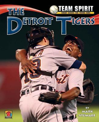 The Detroit Tigers - Stewart, Mark
