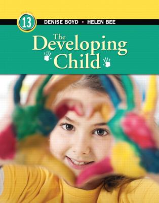 The Developing Child - Bee, Helen L., and Boyd, Denise G.