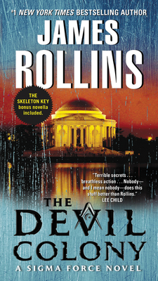The Devil Colony: A SIGMA Force Novel - Rollins, James