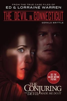 The Devil in Connecticut - Brittle, Gerald, and Warren, Ed, and Warren, Lorraine