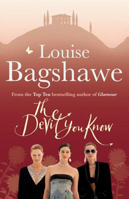 The Devil You Know - Bagshawe, Louise