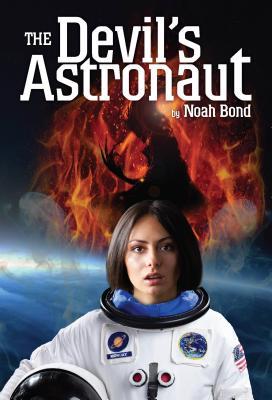 The Devil's Astronaut - Bond, Noah