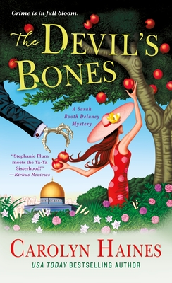 The Devil's Bones: A Sarah Booth Delaney Mystery - Haines, Carolyn