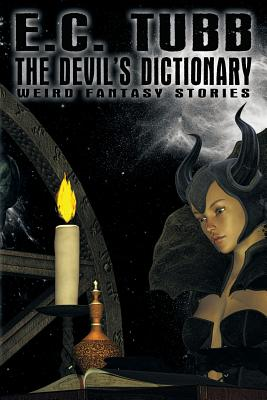 The Devil's Dictionary: Weird Fantasy Tales - Tubb, E C