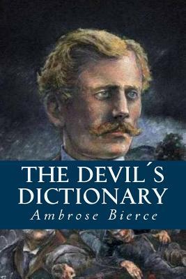 The Devils Dictionary - Bierce, Ambrose