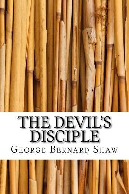 The Devil's Disciple - Shaw, George Bernard