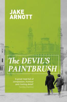 The Devil's Paintbrush - Arnott, Jake