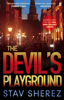 The Devil's Playground - Sherez, Stav