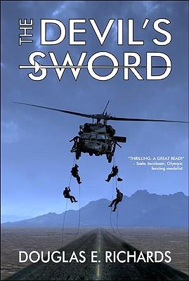 The Devil's Sword - Richards, Douglas E