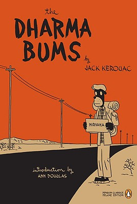 The Dharma Bums - Kerouac, Jack, and Douglas, Anne (Introduction by)