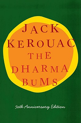 The Dharma Bums - Kerouac, Jack, and Douglas, Ann (Introduction by)