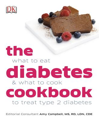 The Diabetes Cookbook - Campbell, Amy (Consultant editor)