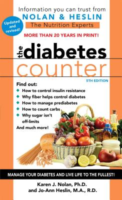 The Diabetes Counter - Nolan, Karen J, PH D, and Heslin, Jo-Ann