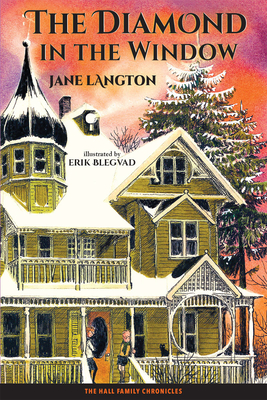 The Diamond in the Window - Langton, Jane, and Maguire, Gregory (Foreword by)