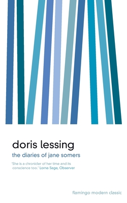 The Diaries of Jane Somers - Lessing, Doris