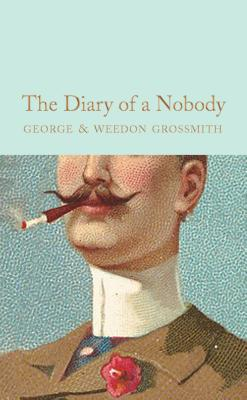 The Diary of a Nobody - Grossmith, George, and Bailey, Paul (Introduction by)