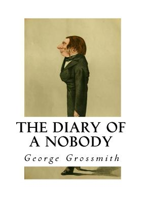 The Diary of a Nobody - Grossmith, Weedon, and Pooter (Introduction by), and Grossmith, George