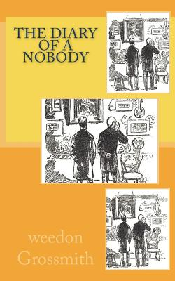 The Diary of a Nobody - Grossmith, Weedon