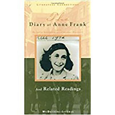 The Diary of Anne Frank: And Related Readings - Goodrich, Frances