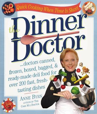 The Dinner Doctor - Byrn, Anne