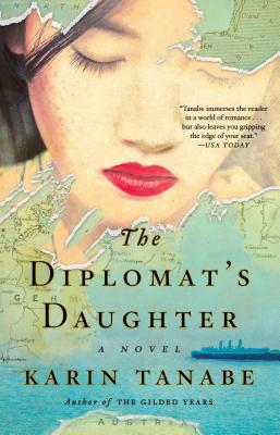 The Diplomat's Daughter - Tanabe, Karin
