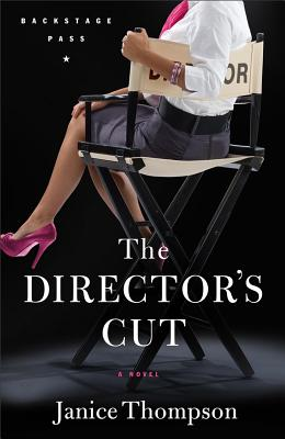 The Director's Cut - Thompson, Janice, Dr.