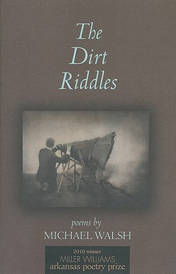 The Dirt Riddles - Walsh, Michael