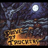 The Dirty South - Drive-By Truckers
