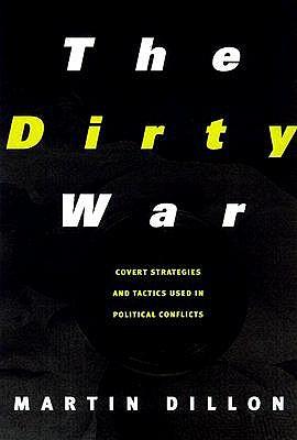 The Dirty War - Dillon, Martin