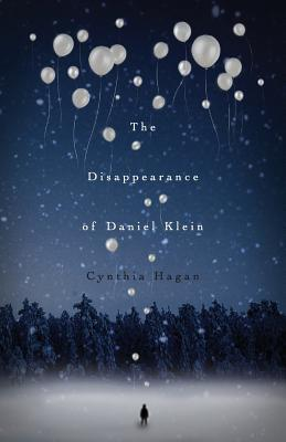 The Disappearance of Daniel Klein - Hagan, Cynthia I