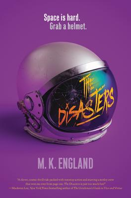 The Disasters - England, M K