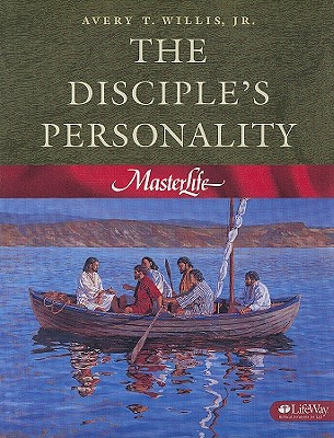 The Disciple's Personality - Willis, Avery T