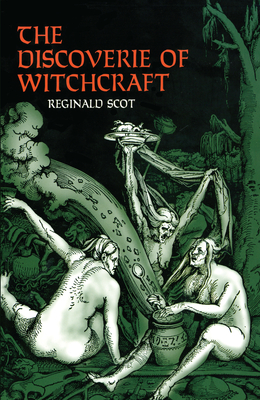 The Discoverie of Witchcraft - Scot, Reginald