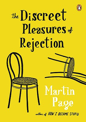 The Discreet Pleasures of Rejection - Page, Martin